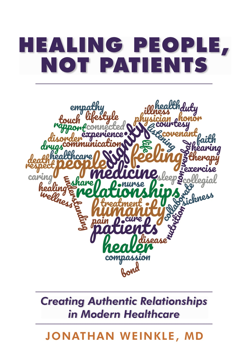 Healing People, Not Patients